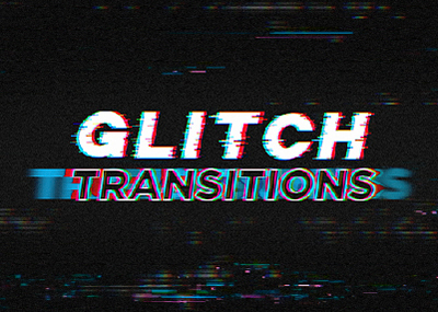 Glitch Transitions